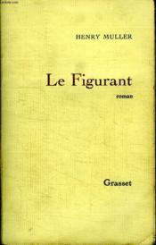 Le Figurant. - Couverture - Format classique