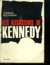Les Assassins De Kennedy. - Couverture - Format classique