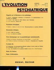 L EVOLUTION PSYCHIATRIQUE TOME 44 FASCICULE 2 Encarts publicitaires en début d ouvrage.Regards sur la littérature et la mythologie. H. Gastaut, L