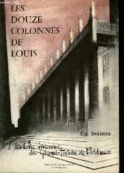 Les douze colonnes de Louis. - Couverture - Format classique