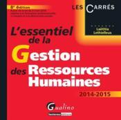 L'essentiel de la gestion des ressources humaines 2014-2015 - Couverture - Format classique