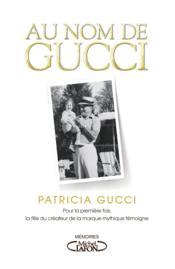 Au nom de Gucci - Couverture - Format classique