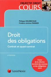 Droit des obligations - contrat et quasi contrat (8e édition) - Couverture - Format classique