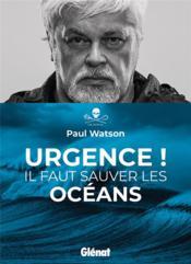 Urgence ! il faut sauver les océans - Couverture - Format classique