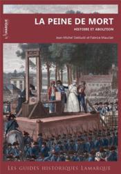 La peine de mort : histoire et abolition - Couverture - Format classique