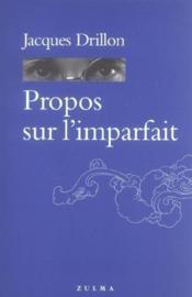 Propos Sur L Imparfait - Couverture - Format classique