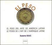 Poids De L'Art De L'Amerique Latine El Peso Del Arte De America Latina - Intérieur - Format classique