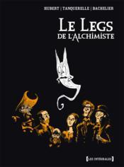 Le legs de l'alchimiste ; INTEGRALE - Couverture - Format classique