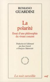 La polarité ; essai d'une philosophie du vivant concret - Couverture - Format classique