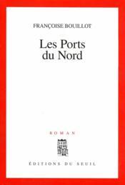 Les ports du nord - Couverture - Format classique