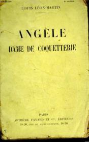 Angele. Dame De Coquetterie. - Couverture - Format classique
