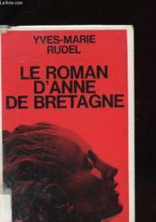 Le Roman D'Anne De Bretagne - Couverture - Format classique