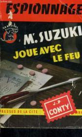 Mr. Suzuki Joue Avec Le Feu - Couverture - Format classique