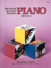 Méthode de piano Bastien ; niveau 1 - Couverture - Format classique