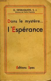 Dans Le Mystere... L'Esperance - Couverture - Format classique