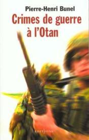 Crimes De Guerre A L'Otan - Couverture - Format classique