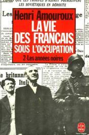 La Vie Des Francais Sous L'Occupation Tome 2 - Couverture - Format classique