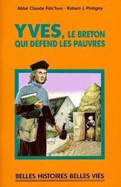 Yves, le breton qui défend les pauvres - Couverture - Format classique