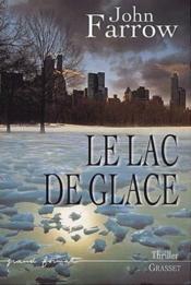 Le lac de glace - Couverture - Format classique
