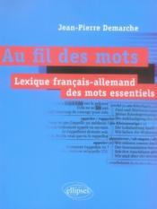 Au fil des mots ; lexique français-allemand des mots essentiels - Couverture - Format classique