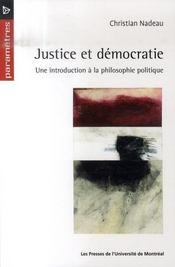 Justice et démocratie ; une introduction à la philosophie politique - Intérieur - Format classique