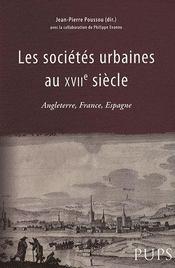 Les sociétés urbaines au xvii siècle ; angleterre, france, espagne - Intérieur - Format classique