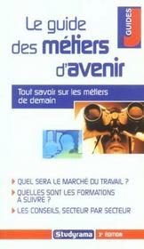 Guide des metiers d'avenir 3ieme edition (le) (3e édition) - Intérieur - Format classique