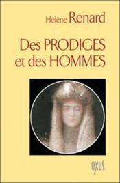 Des Prodiges Et Des Hommes - Couverture - Format classique