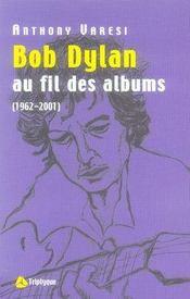 Bob dylan au fil des albums - Intérieur - Format classique