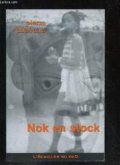 Nok en stock - Couverture - Format classique