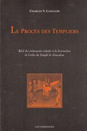 Le procès des templiers - Intérieur - Format classique