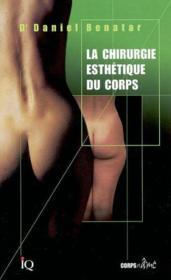 La Chirurgie Esthetique Du Corps - Couverture - Format classique