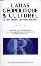 Atlas Petit Robert Des Noms Propres 2004 - Couverture - Format classique