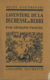 L'aventure de la duchesse de Berri - Couverture - Format classique