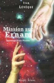 Mission sur Ernam ; sauvetage d'une planète - Couverture - Format classique