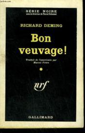 Bon Veuvage ! ( Kiss And Kill ). Collection : Serie Noire N° 635 - Couverture - Format classique