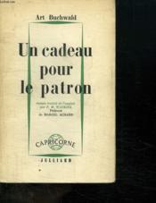 Un Cadeau Pour Le Patron. - Couverture - Format classique