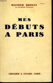 Mes Debuts A Paris. - Couverture - Format classique