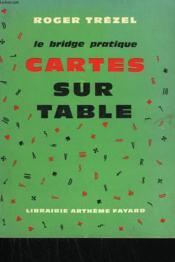 Le Bridge Pratique. Cartes Sur Table. - Couverture - Format classique