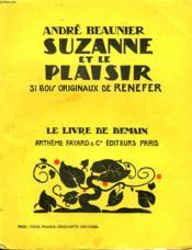 Suzanne Et Le Plaisir. 31 Bois Originaux De Renefer. Le Livre De Demain N° 47. - Couverture - Format classique