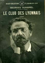 Le Club Des Lyonnais. Collection : Select Collection N° 148 - Couverture - Format classique