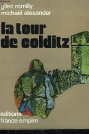 La Tour De Colditz. - Couverture - Format classique