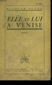 Elle Et Lui A Venise. - Couverture - Format classique