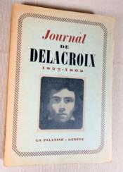 Journal de Delacroix 1822-1863. - Couverture - Format classique