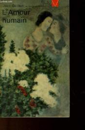 L'Amour Humain - Couverture - Format classique