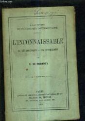 L'Inconnaissable Sa Metaphysique Sa Psychologie. - Couverture - Format classique