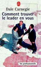 Comment trouver le leader en vous - Intérieur - Format classique