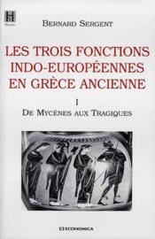 Les Trois Fonctions Indo-Europeennes En Grece Ancienne -1 - Couverture - Format classique