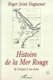 Histoire De La Mer Rouge De Lesseps A Nos Jours - Intérieur - Format classique