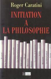 Initiation à la philosophie - Intérieur - Format classique